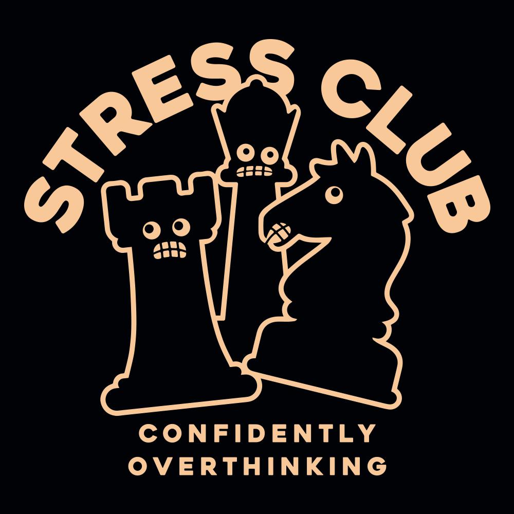 Stress Club