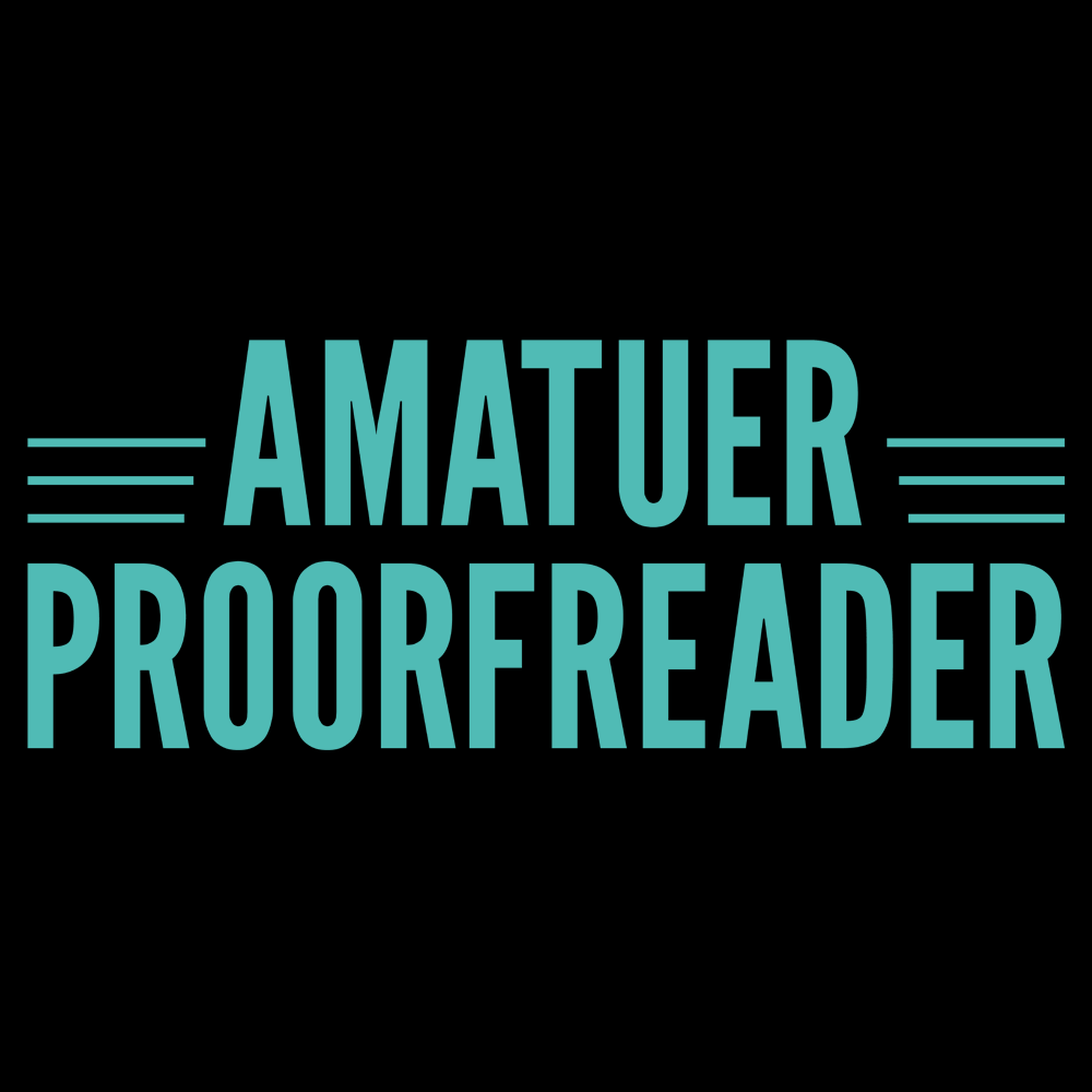 Amatuer Proorfeader