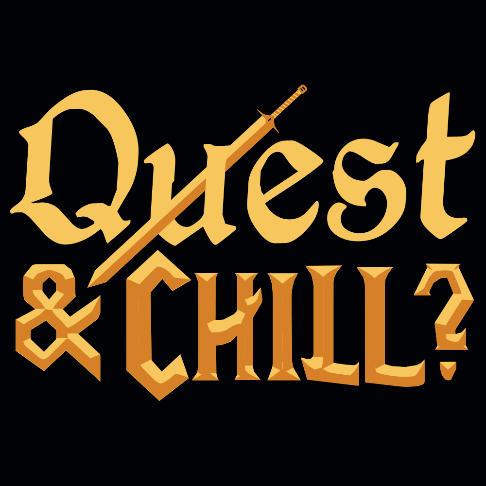 Quest & Chill