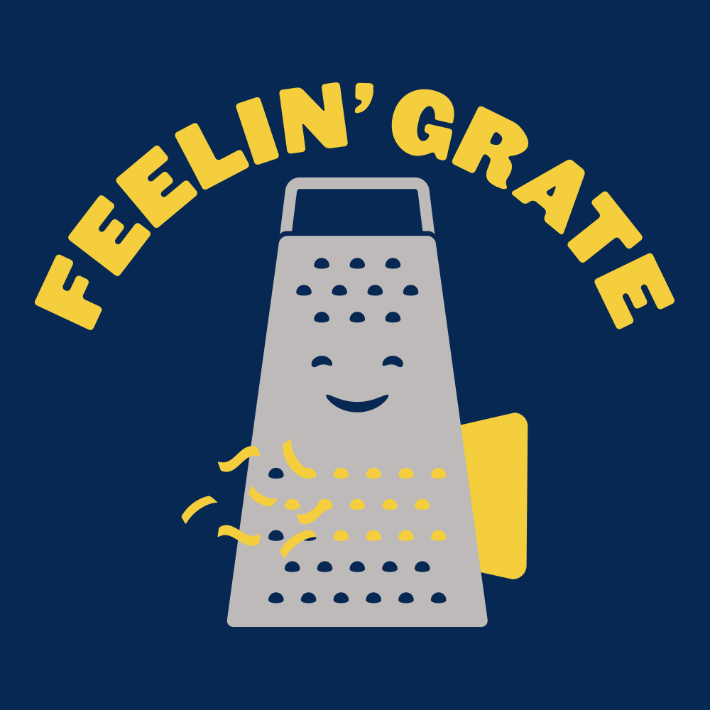 Feelin' Grate