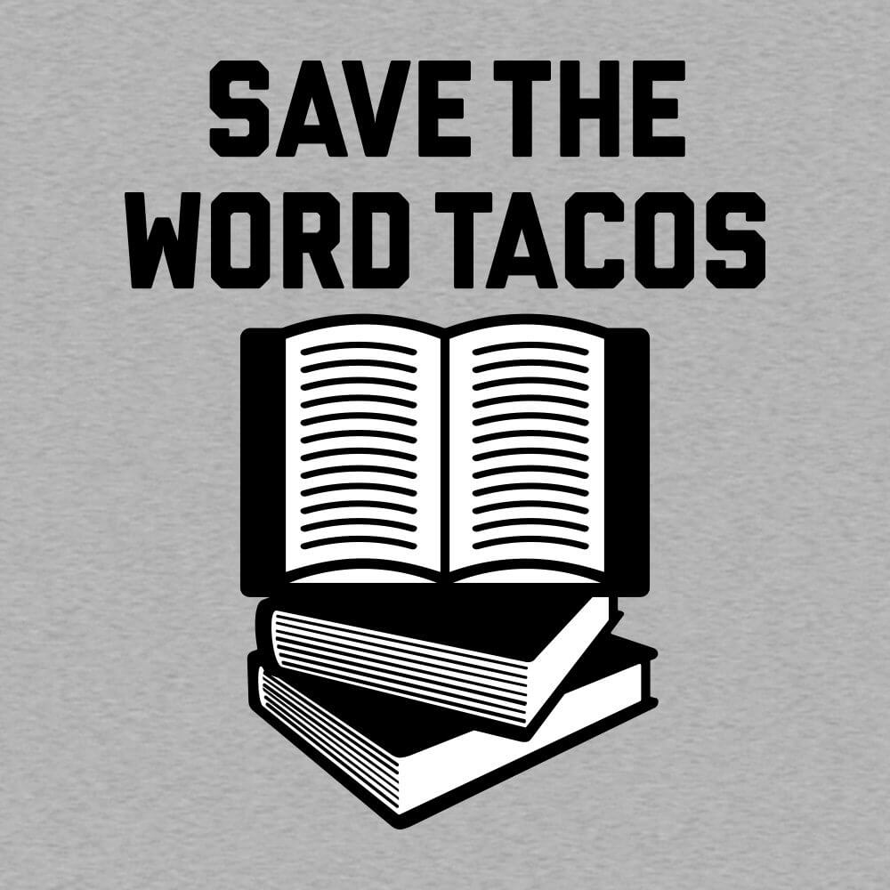 Save The Word Tacos