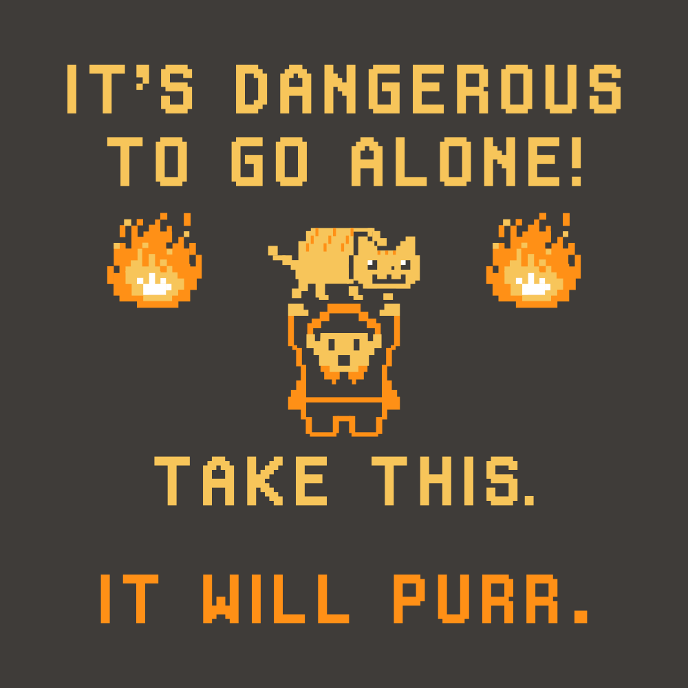55be1719b It's Dangerous To Go Alone