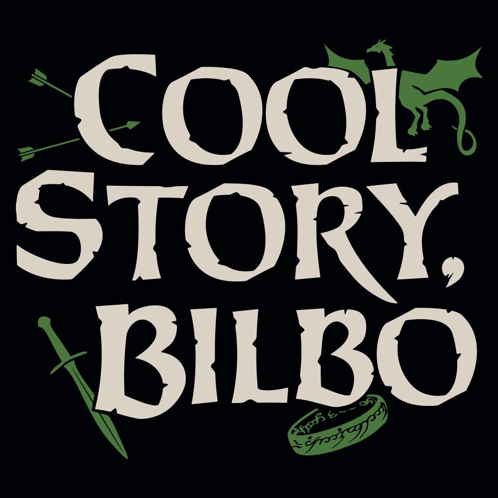 Cool Story, Bilbo