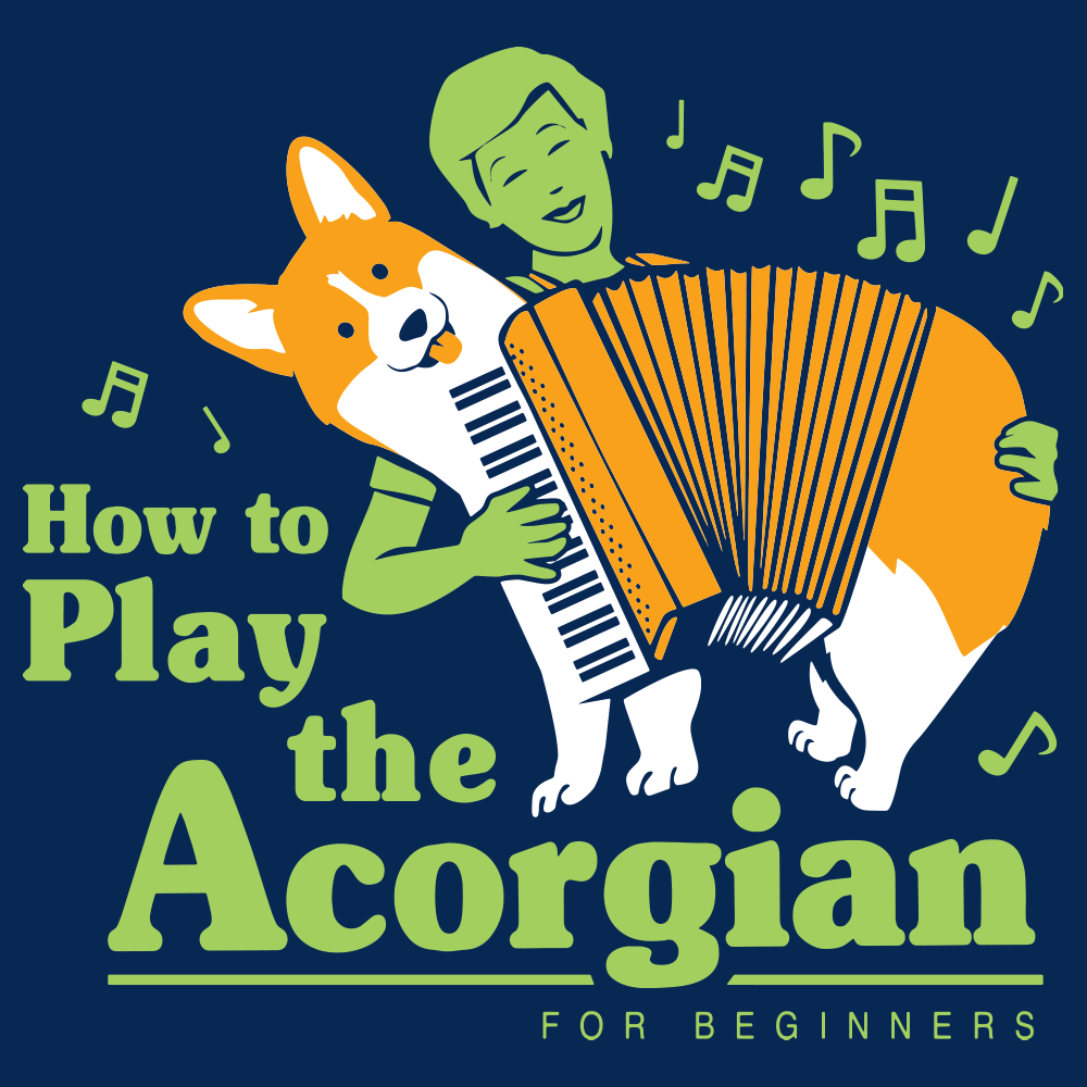 How To Play The Acorgian
