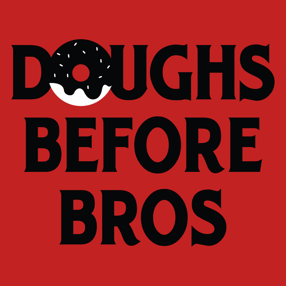 Doughs Before Bros