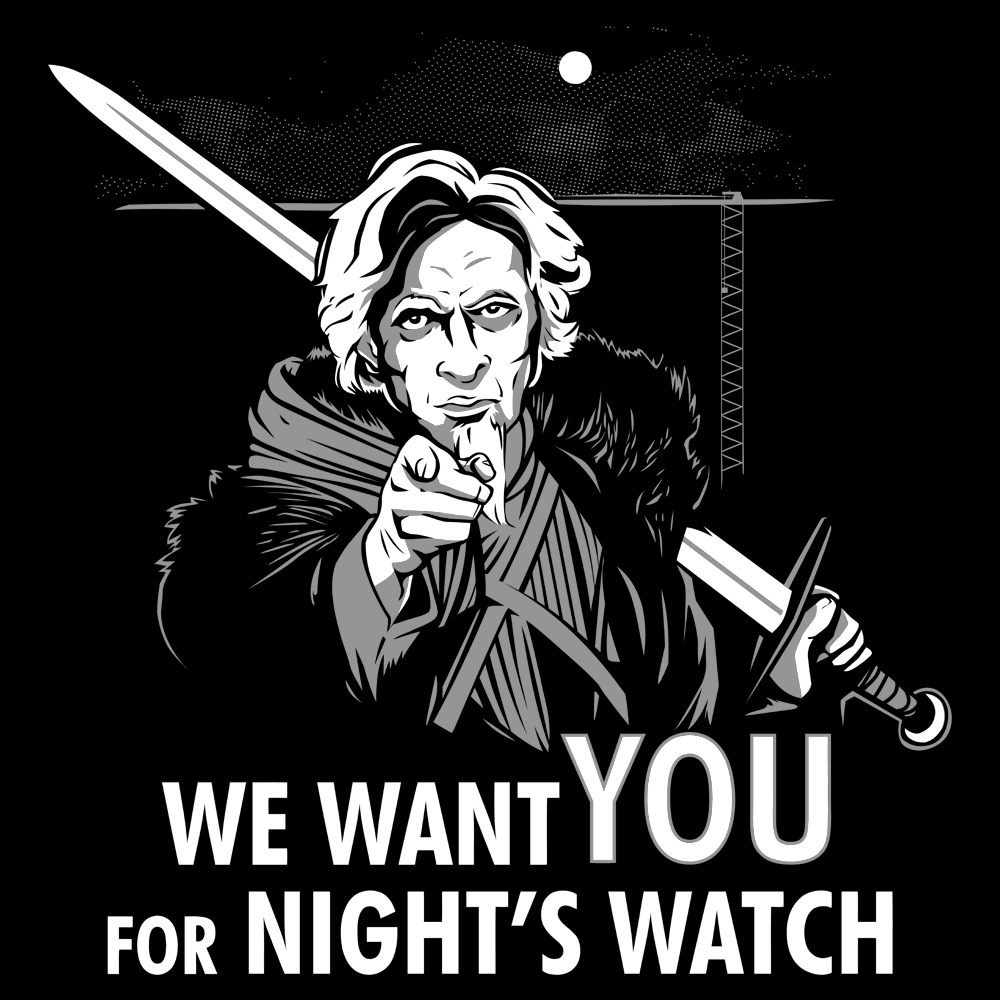 We Want You For Night's Watch