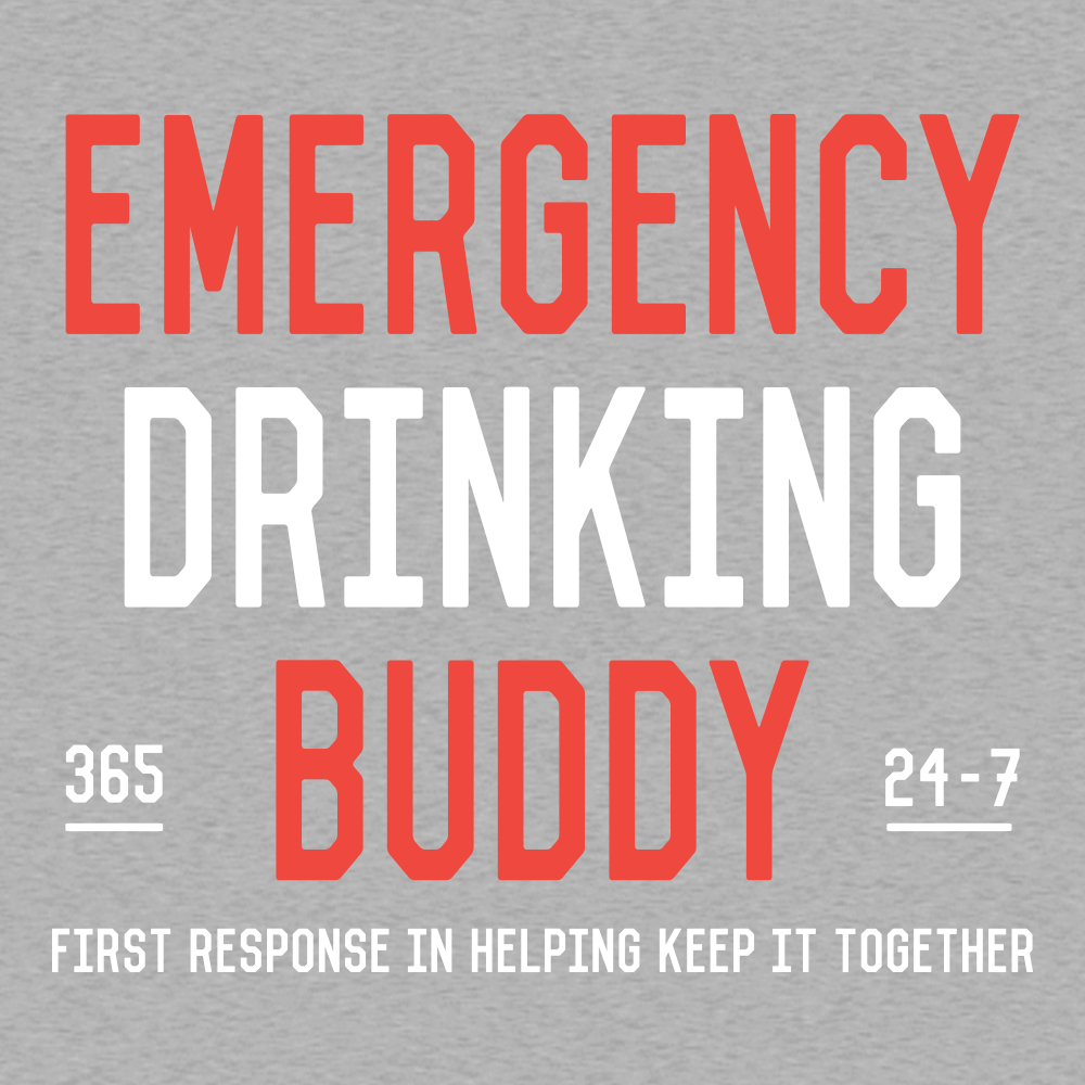 Emergency Drinking Buddy