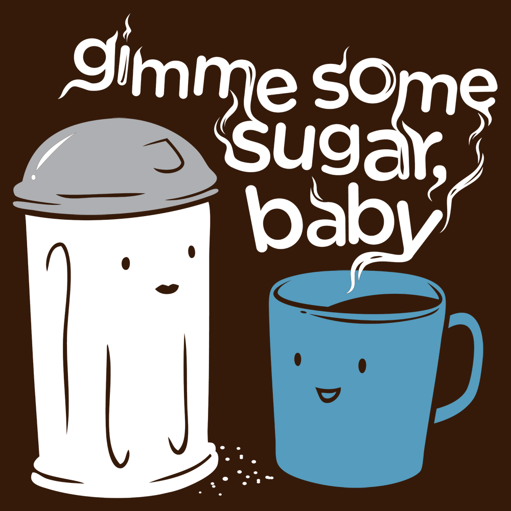 Gimme Some Sugar, Baby