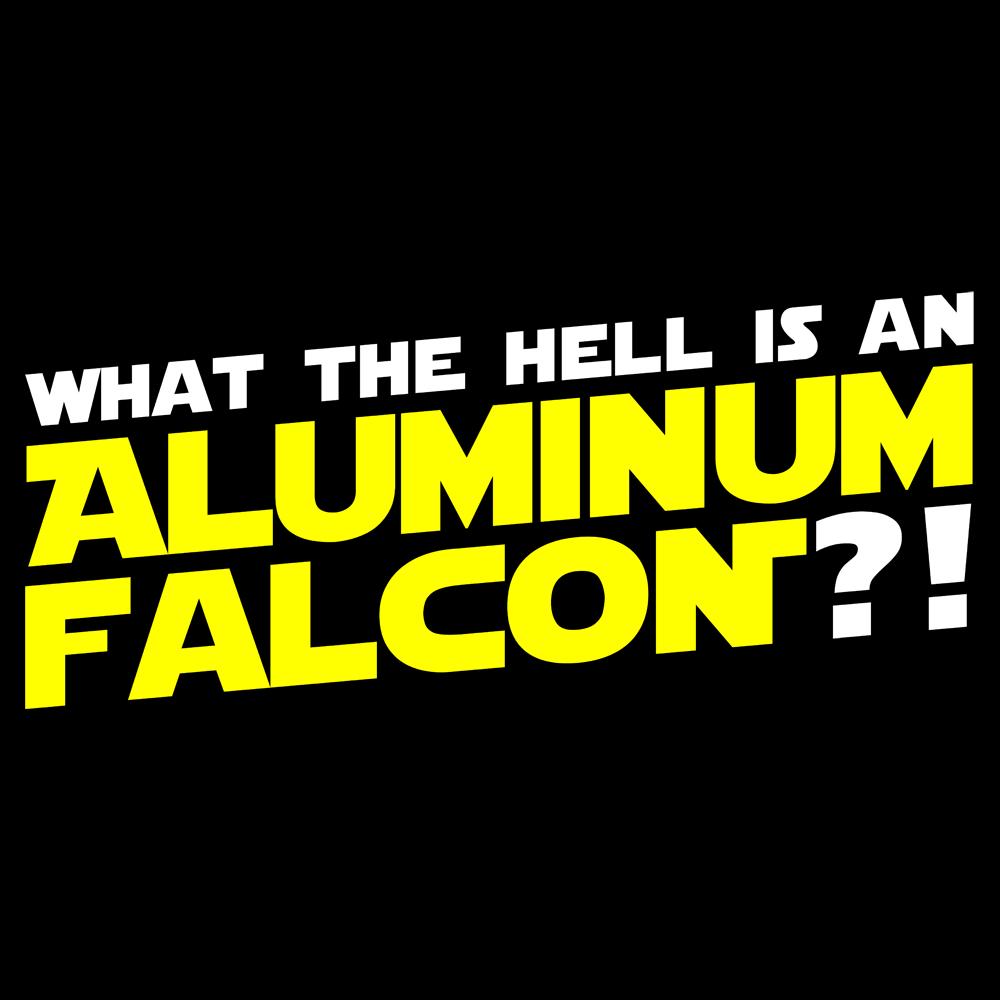 Aluminum Falcon