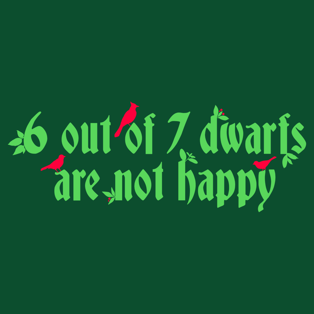 6 Out Of 7 Dwarfs