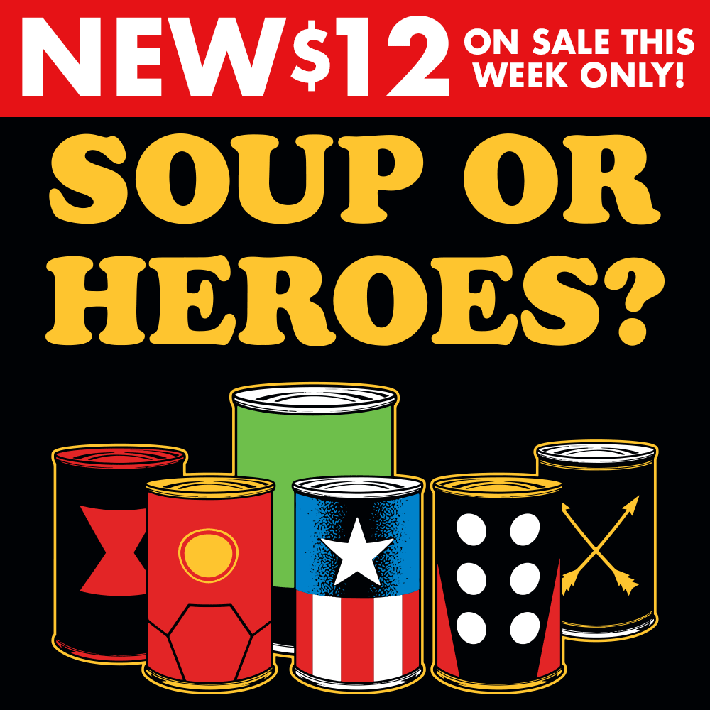 Soup Or Heroes?