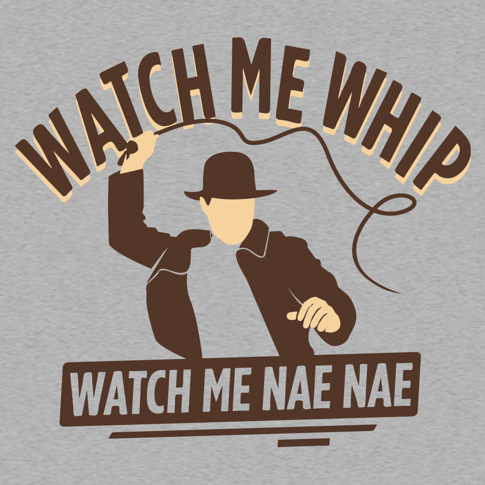 Watch Me Whip