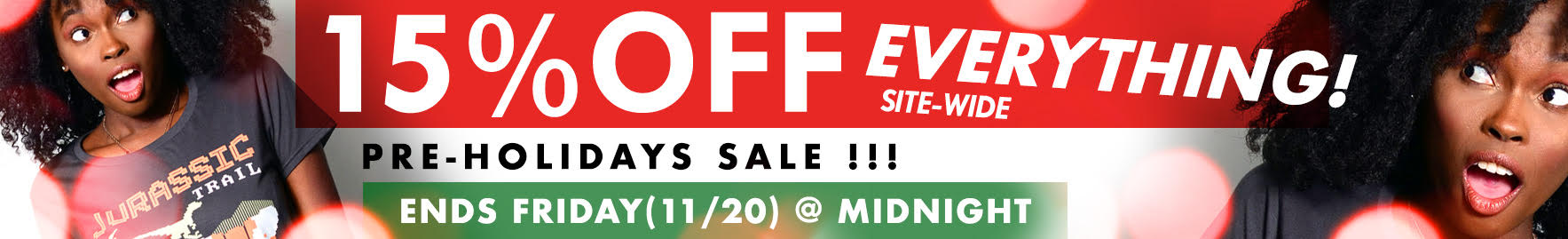 Pre-Holiday Sale - 15% off Site-Wide - Sale Ends Friday 11/20 at Midnight
