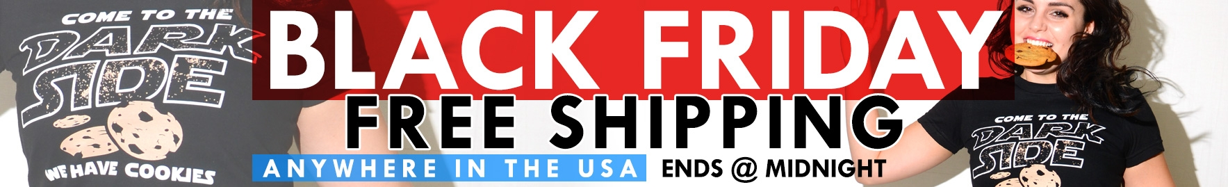 Black Friday - Free Domestic Shipping Today Only!